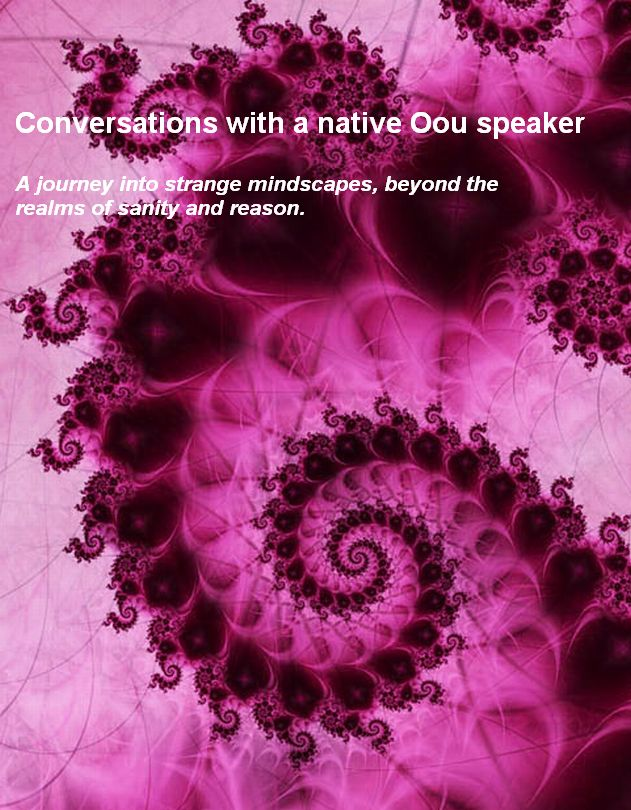 Click to download Conversations with a native Oou speaker
