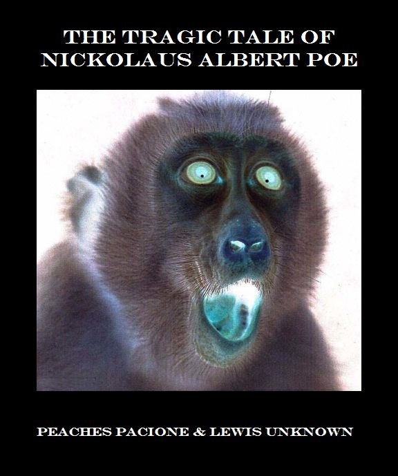 Click to download The Tragic Tale of Nickolaus Albert Poe